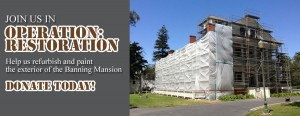 The Banning Museum - Operation: Restoration