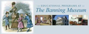 The Banning Museum - Educational Programs