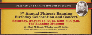 The Banning Museum - Phineas Banning Birthday Concert