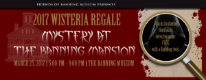 The Banning Museum - Wisteria Regale 2017